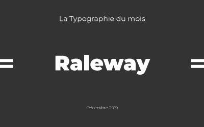 Raleway, Typo du mois décembre 2019
