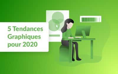 5 tendances graphiques à surveiller pour 2020 !